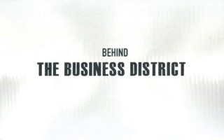 Behind The Business District